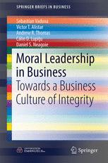 Book cover Moral Leadership in Business: Towards a Business Culture of Integrity