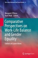 Comparative Perspectives on Work-Life Balance and Gender Equality