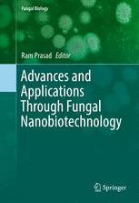 Advances and Applications Through Fungal Nanobiotechnology