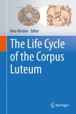 The Life Cycle of the Corpus Luteum