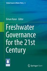 Freshwater Governance for the 21st Century