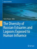 The Diversity of Russian Estuaries and Lagoons Exposed to Human Influence
