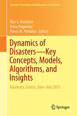 Dynamics of Disasters—Key Concepts, Models, Algorithms, and Insights