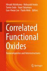 Correlated Functional Oxides : Nanocomposites and Heterostructures