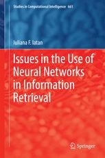 Issues in the Use of Neural Networks in Information Retrieval