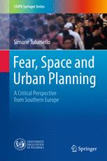 Fear, Space and Urban Planning