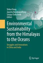 Environmental Sustainability from the Himalayas to the Oceans