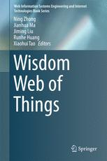 Research Challenges and Perspectives on Wisdom Web of Things (W2T)