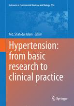 Hypertension: from basic research to clinical practice