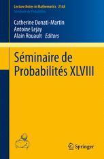 Séminaire de Probabilités XLVIII