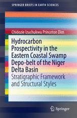 Hydrocarbon Prospectivity in the Eastern Coastal Swamp Depo-belt of the Niger Delta Basin