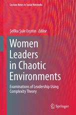 Women Leaders in Chaotic Environments