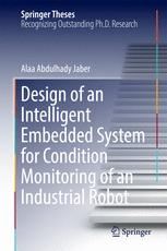 Design of an Intelligent Embedded System for Condition Monitoring of an Industrial Robot
