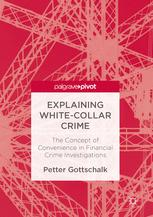 Explaining White-Collar Crime