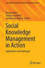 Social Knowledge Management in Action