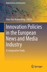 Innovation Policies in the European News Media Industry