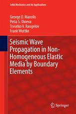Seismic Wave Propagation in Non-Homogeneous Elastic Media by Boundary Elements