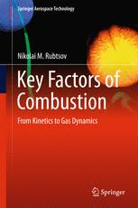 Key Factors of Combustion : From Kinetics to Gas Dynamics