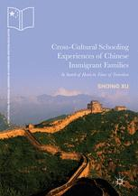 Cross-Cultural Schooling Experiences of Chinese Immigrant Families