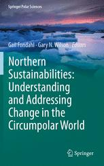 Northern Sustainabilities: Understanding and Addressing Change in the Circumpolar World