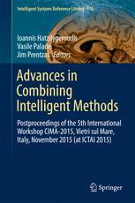 Advances in Combining Intelligent Methods