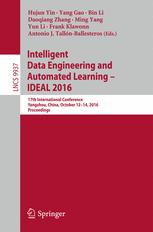 Intelligent Data Engineering and Automated Learning – IDEAL 2016