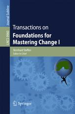 Transactions on Foundations for Mastering Change I