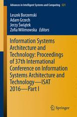 Information Systems Architecture and Technology: Proceedings of 37th International Conference on Information Systems Architecture and Technology – ISAT 2016 – Part I