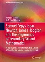 Samuel Pepys, Isaac Newton, James Hodgson, and the Beginnings of Secondary School Mathematics