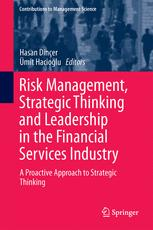 Risk Management, Strategic Thinking and Leadership in the Financial Services Industry