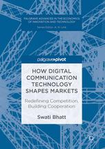 How Digital Communication Technology Shapes Markets