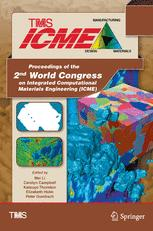 Proceedings of the 2nd World Congress on Integrated Computational Materials Engineering (ICME)