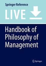 Handbook of Philosophy of Management
