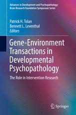 Gene-Environment Transactions in Developmental Psychopathology