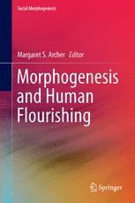 Morphogenesis and Human Flourishing