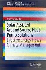Solar Assisted Ground Source Heat Pump Solutions : Effective Energy Flows Climate Management