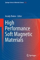 High Performance Soft Magnetic Materials