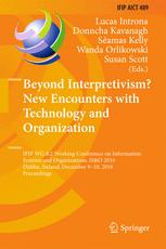 Beyond Interpretivism? New Encounters with Technology and Organization