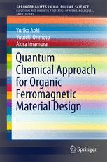 Quantum Chemical Approach for Organic Ferromagnetic Material Design
