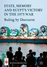 State, Memory, and Egypt's Victory in the 1973 War