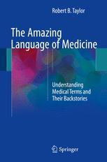 The Amazing Language of Medicine