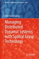 Managing Distributed Dynamic Systems with Spatial Grasp Technology