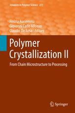 Polymer Crystallization II