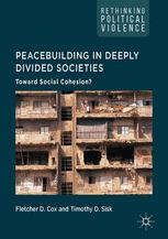 Peacebuilding in Deeply Divided Societies