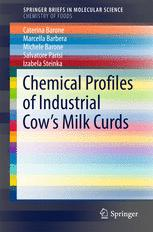 Chemical Profiles of Industrial Cow's Milk Curds