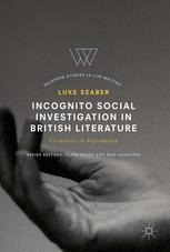 Incognito Social Investigation in British Literature