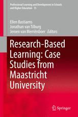 Research-Based Learning: Case Studies from Maastricht University :