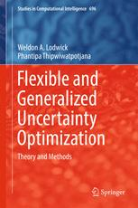 Flexible and Generalized Uncertainty Optimization