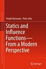 Statics and Influence Functions - from a Modern Perspective