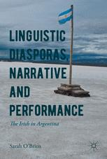 Linguistic Diasporas, Narrative and Performance